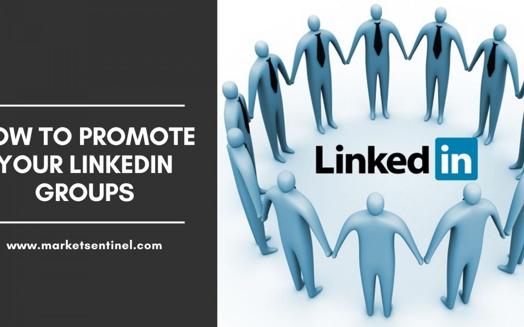 How to Promote Your LinkedIn Groups
