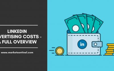 LinkedIn Advertising Costs – A Full Overview