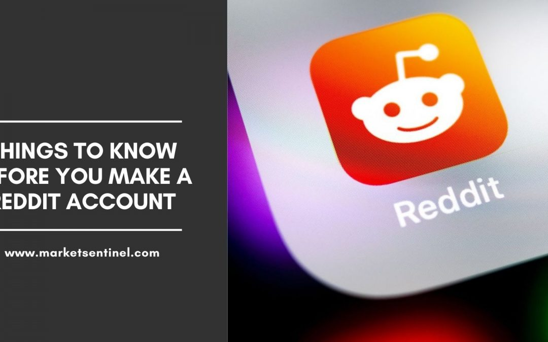 Things To Know Before You Make a Reddit Account